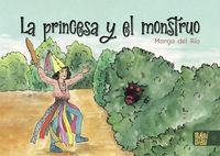 la princesa y el monstruo - Marga Del Rio