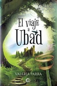 el viaje a ubad - Valeria Parra