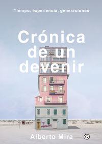 CRONICA DE UN DEVENIR