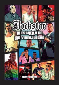 ROCK STAR - LA ESTRELLA DE LOS VIDEOJUEGOS