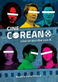 CINE COREANO - CINE SE ESCRIBE CON K