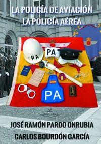 POLICIA DE AVIACION, LA - LA POLICIA AEREA - ANIVERSARIO (1951-2020)