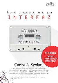 (2 ED) LEYES DE LA INTERFAZ, LAS - DISEÑO, ECOLOGIA, EVOLUCION, TECNOLOGIA