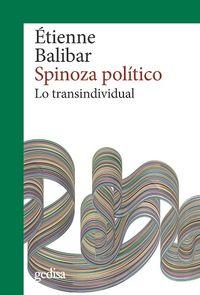 SPINOZA POLITICO - LO TRANSINDIVIDUAL