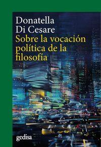 SOBRE LA VOCACION POLITICA DE LA FILOSOFIA