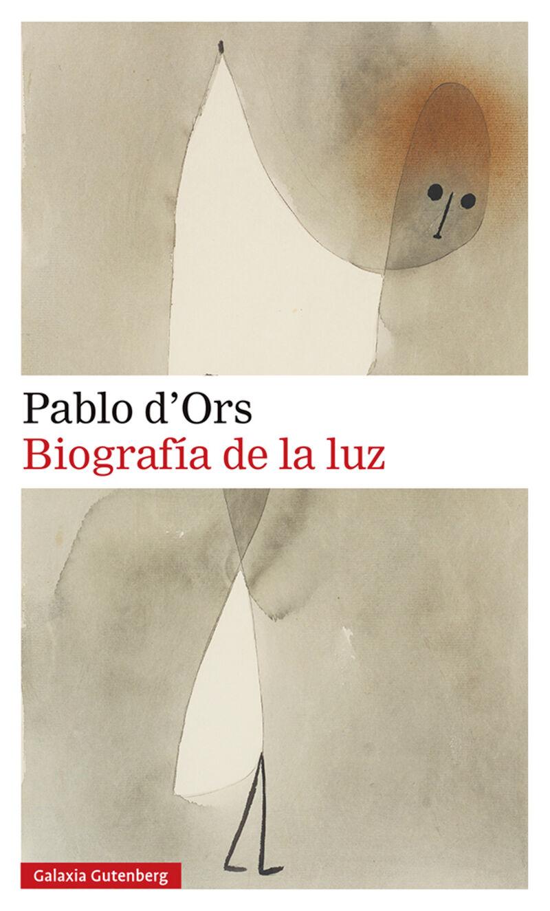 biografia de la luz - una lectura mistica del evangelio - PABLO D'ORS