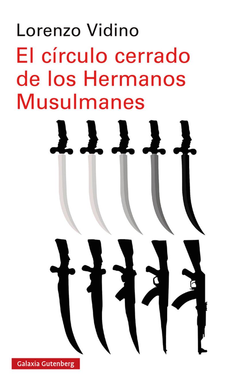 El circulo cerrado de los hermanos musulmanes - Lorenzo Vidino