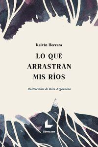 LO QUE ARRASTRAN MIS RIOS - ILUSTRACIONES DE KIRA ARGOUNOVA