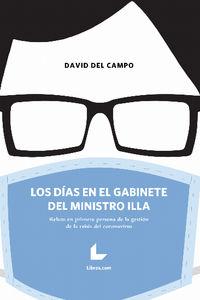 LOS DIAS EN EL GABINETE DEL MINISTRO ILLA