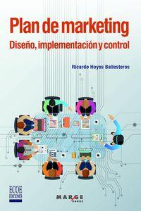 PLAN DE MARKETING - DISEÑO, IMPLEMENTACION Y CONTROL