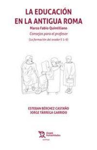 LA EDUCACION EN LA ANTIGUA ROMA - MARCO FABIO QUINTILIANO