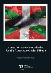 CUESTION VASCA, DOS MIRADAS, LA: JOSEBA AZKARRAGA Y JAVIER SADABA