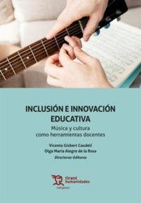 INCLUSION E INNOVACION EDUCATIVA - MUSICA Y CULTURA COMO HERRAMIENTAS DOCENTES