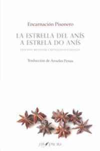 ESTRELLA DEL ANIS, LA = ESTRELA DO ANIS, A