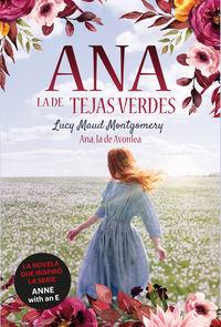 ANA, LA DE AVONLEA (ANA, LA DE TEJAS VERDES 2)