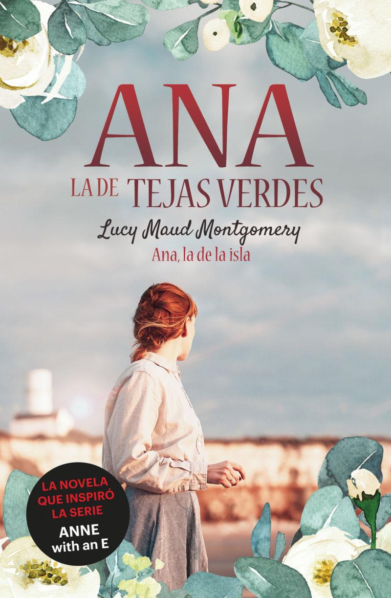 ANA, LA DE LA ISLA (ANA DE LAS TEJAS VERDES 3)