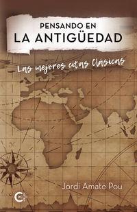 pensando en la antiguedad - las mejores citas clasicas - Jordi Amate Pou
