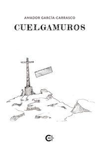 cuelgamuros - Amador Garcia-Carrasco