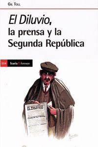 EL DILUVIO, LA PRENSA Y LA SEGUNDA REPUBLICA