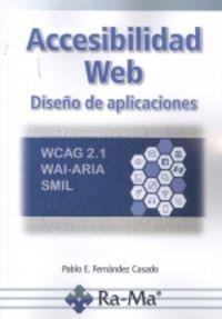 accesibilidad web diseño de aplicaciones - Pablo Enrique Fernandez Casado