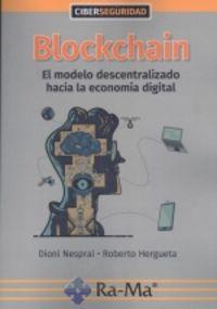 BLOCKCHAIN -EL MODELO DESCENTRALIZADO HACIA LA ECONOMIA
