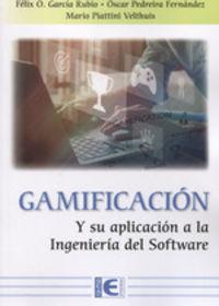 gamificacion y su aplicacion a la ingenieria del software - Felix Garcia