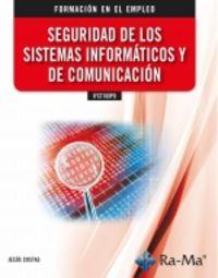 CP - SEGURIDAD DE LOS SISTEMAS INFORMATICOS Y DE COMUNICACION - IFCT100PO