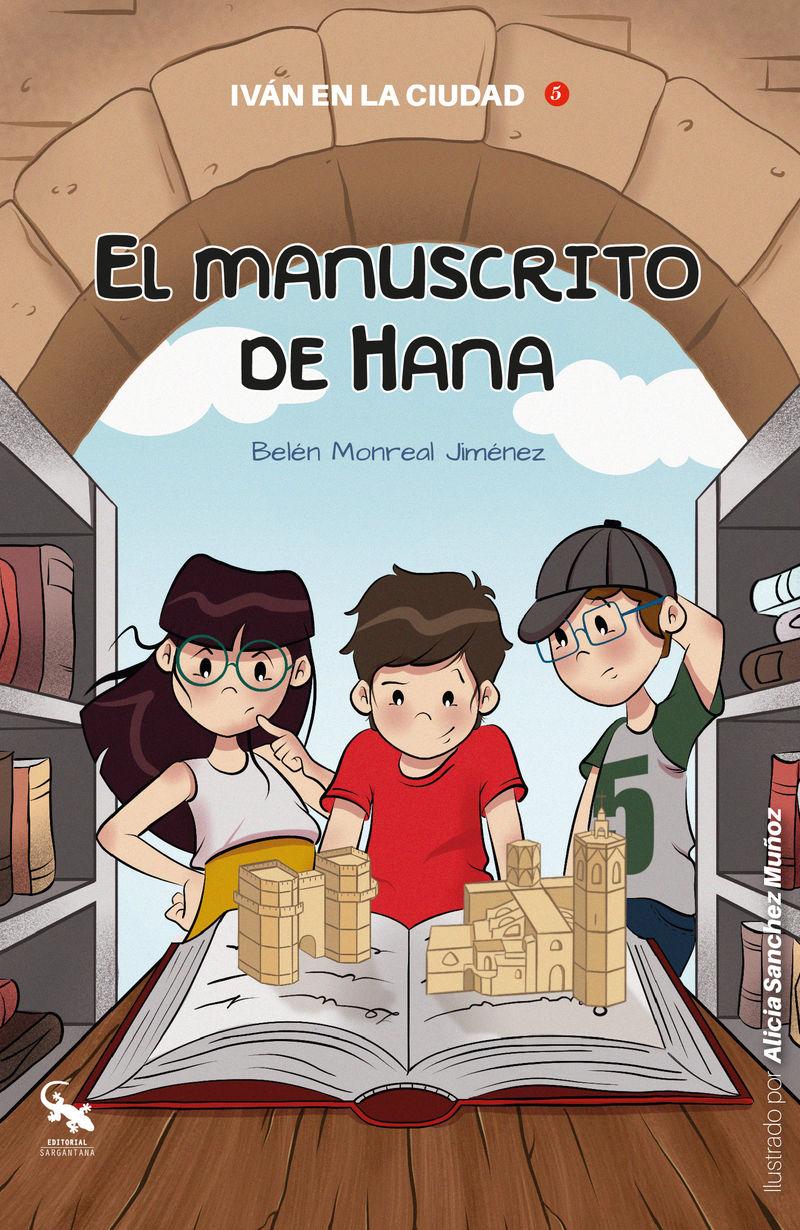 IVAN EN LA CIUDAD 5 - EL MANUSCRITO DE HANA