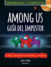 AMONG US - GUIA DEL IMPOSTOR Y MANUAL DE DETECCION