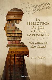 LA BIBLIOTECA DE LOS SUEÑOS IMPOSIBLES - LAS CARTAS DE ANI CRUMB