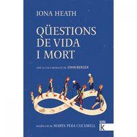 QUESTIONS DE VIDA I MORT
