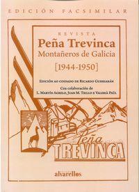 PEÑA TREVINCA. MONTAÑEROS DE GALICIA (1944-1950)