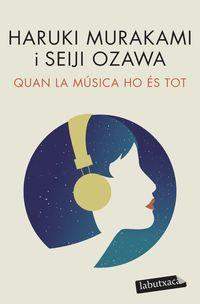 QUAN LA MUSICA HO ES TOT - CONVERSES MUSICALS AMB SEIJI OZAWA