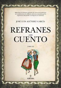 REFRANES CON CUENTO III