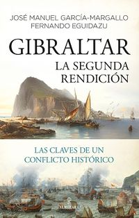 GIBRALTAR - LA SEGUNDA RENDICION