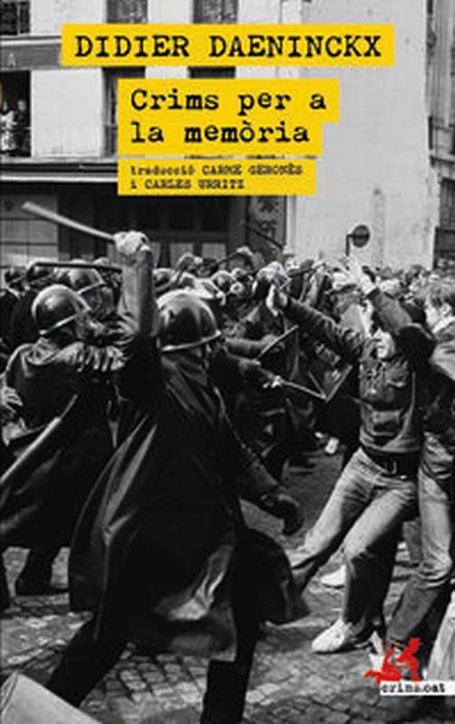 crims per la memoria - Didier Daeninckx