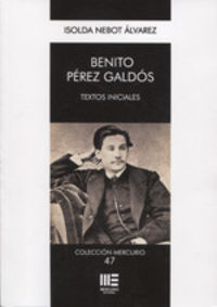BENITO PEREZ GALDOS - TEXTOS INICIALES