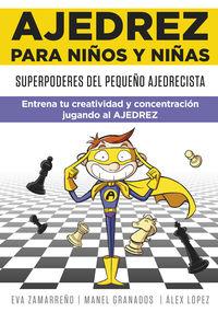 AJEDREZ PARA NIÑOS Y NIÑAS - SUPERPODERES DEL PEQUEÑO AJEDRECISTA