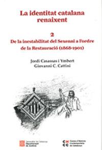 IDENTITAT CATALANA RENAIXENT, LA 2 - DE LA INESTABILITAT DEL SEXENNI A L'ORDRE DE LA RESTAURACIO (1868-1901)
