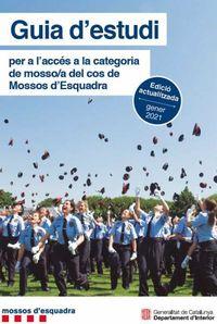GUIA D'ESTUDI PER A L'ACCES A LA CATEGORIA DE MOSSO / A DEL COS DE MOSSOS D'ESQUADRA