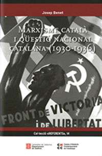 MARXISME CATALA I QUESTIO NACIONAL CATALANA (1930-1936)