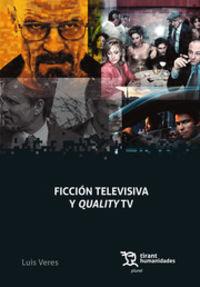 FICCION TELEVISIVA Y QUALITY TV