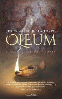OLEUM - EL ACEITE DE LOS DIOSES