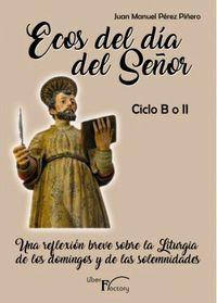 ECOS DEL DIA DEL SEÑOR - CICLO B O II