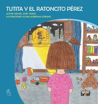TUTITA Y EL RATONCITO PEREZ