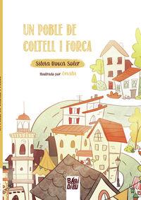 un poble de coltell i forca - Silvia Bosca Soler / Onalu (il. )