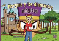 marguis y los diamantes magicos - Mg Sartorio