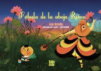 fabula de la abeja reina - Ana Urueña / Annie (il. )