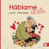 HABLAME DE ELLA