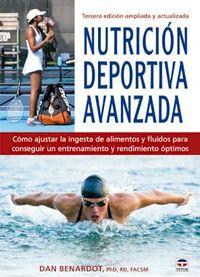 nutricion deportiva avanzada - tercera edicion ampliada y actualizada - Dan Benardot